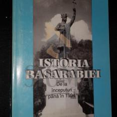 DUMITRU ALMAS, IOAN SCURTU si ARMAND GOSU - ISTORIA BASARABIEI DE LA INCEPUTURI PANA LA 1914, 1994, Bucuresti - Carte Istorie