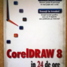 Dave Karlins - CorelDraw 8 in 24 de ore
