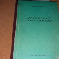 ANATOMIE DEVIANTA SI PATOLOGIE SOCIALA/TD