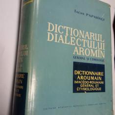 DICTIONARUL DIALECTULUI AROMAN - General si Etimologic - Tache PAPAHAGI