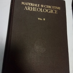 MATERIALE SI CERCETARI ARHEOLOGICE - volumul 2 - Carte Istorie