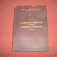 INDRUMATORUL MECANICULUI PENTRU EXPLOATAREA LOCOMOTIVELOR - 1978