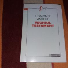 EDMOND JACOB VECHIUL TESTAMENT - Carti Crestinism