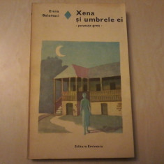 Elena Balamaci - Xena si umbrele ei - Roman dragoste