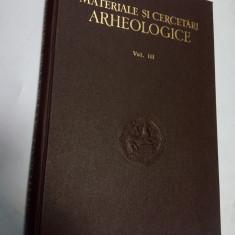 MATERIALE SI CERCETARI ARHEOLOGICE - volumul 3 - Carte Istorie