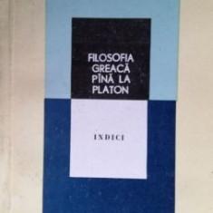 Filosofia greaca pina la Platon Indici - Filosofie
