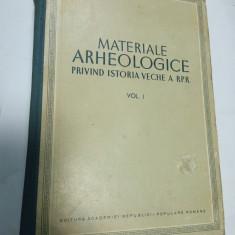 MATERIALE ARHEOLOGICE PRIVIND ISTORIA VECHE A R.P.R - volumul 1 - Carte Istorie