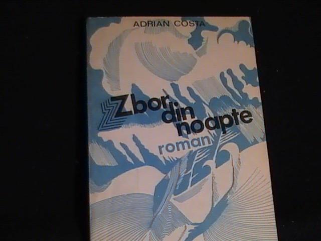 ZBOR DIN NOAPTE-ADRIAN COSTA-284 PG-