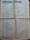 Ziarul Viitorul social , an 1 , nr. 1 , 3 , 4 , 1931