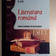 Literatura romana pt examenul de bacalaureat -ESEUL- L.Paicu, M.Lazar - Teste Bacalaureat art