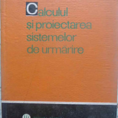 Calculul Si Proiectarea Sistemelor De Urmarire - D.v. Vasiliev, B.a. Mitrofanov, G.l. Rabkin, G.n., 414132 - Carti Electrotehnica