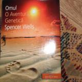 Spencer Wells - OMUL o aventura genetica