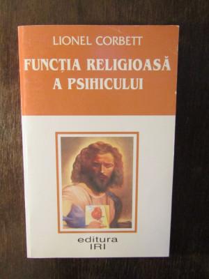 LIONEL CORBETT - FUNCTIA RELIGIOASA A PSIHICULUI foto
