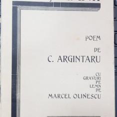 VIN TIGANII de C. ARGINTARU , CU GRAVURI PE LEMN DE MARCEL OLINESCU 1934