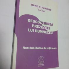 DESCOPERIREA PREZENTEI LUI DUMNEZEU - DAVID R. HAWKINS - Carte Psihologie
