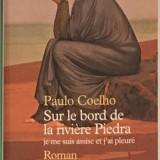 La raul Piedra am sezut si-am plans - Paulo Coelho - in limba franceza