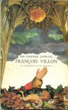 Din stihurile jupanului Francois Villon in talmacirea lui Al.Alexianu