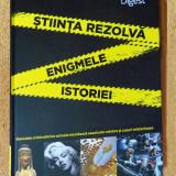 STIINTA REZOLVA ENIGMELE ISTORIEI. Metodele criminalistice...  (Reader's), NOUĂ