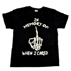 Tricou ROCK 180 gr. In Memory Of When I Cared