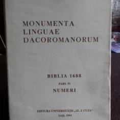 MONUMENTA LINGUAE DACOROMANORUM. BIBLIA 1688. PARTEA A IV-A. NUMERI