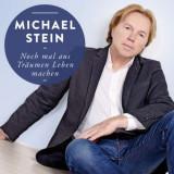 Michael Stein - Noch Mal Aus Traeumen.. ( 1 CD ) - Muzica Rock