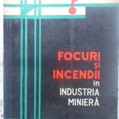 Focuri Si Incendii In Industria Miniera - R. Baltaretu, V. Iusan, I. Remete ,414255