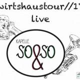 Kapelle So & So - Wirtshaus Tour 17 Live ( 1 CD ) - Muzica Rock