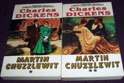 Charles Dickens - Martin Chuzzlewit, 2 volume, Ed. LIDER 1998 foto