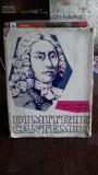 DIMITRIE CANTEMIR VIATA SI OPERA IN IMAGINI - SCARLAT CALLIMACHI