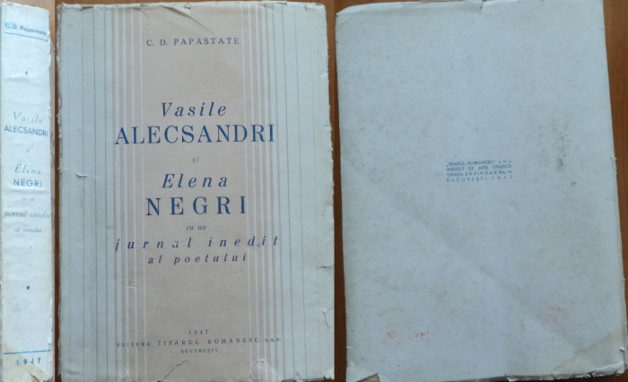 Papastate , Alecsandri Si Elena Negri , cu un jurnal inedit al poetului , 1947