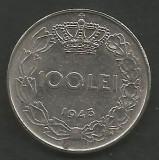 ROMANIA  MIHAI I -  100  LEI  1943  [3]   XF  ,   livrare in cartonas, Fier