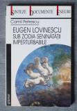Camil Petrescu - Eugen Lovinescu sub zodia seninătății imperturbabile
