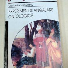 EXPERIMENT SI ANGAJARE ONTOLOGICA-OCTAVIAN SOVIANY 2002 - Carte Psihologie