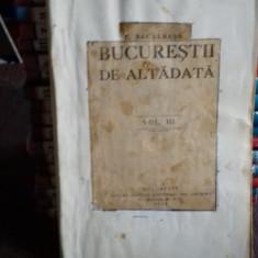 BUCURESTII DE ALTADATA - Constantin Bacalbasa VOL.III