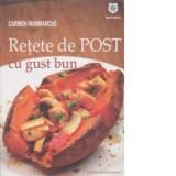 Carmen Monmarche  - Rețete de post cu gust bun