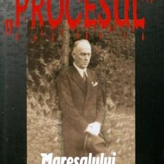 PROCESUL Maresalului Ion Antonescu - Ioan Dan - Istorie