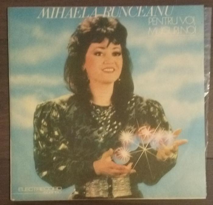 Vinil - Mihaela Runceanu - Pentru voi, Muguri noi