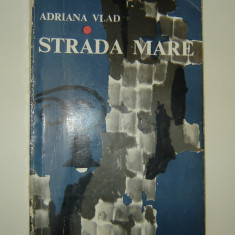 Strada Mare - Adriana Vlad/Annie Bentoiu- Orasul mic te fura-ncet...(Macedonski) - Roman