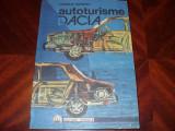 AUTOTURISME DACIA.  DIAGNOSTICARE,  INTRETINERE,  REPARARE  ( format mai mare )*