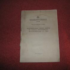 Dimitrie Leonida - Electrificarea cailor ferate in cadrul programului... - Carte veche