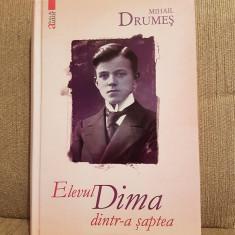 ELEVUL DIMA DINTR-A SAPTEA-MIHAIL DRUMES - Roman