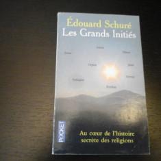 Les Grands Inities - Edouard Schure, Librairie Academique Perrin, 1960, 512 pag