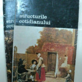 FERNAND BRAUDEL - STRUCTURILE COTIDIANULUI - VOL. I +VOL. II
