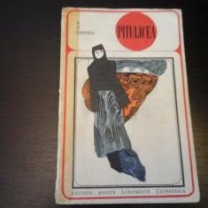 Pitulicea - R. N. Guntekin, Ed. pentru Literatura Universala, 1968, 407 pag - Roman
