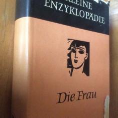 KLEINE ENZYKLOPADIE DIE FRAU 1964 - CARTE IN LIMBA GERMANA - Carte in germana