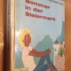 SOMMER IN DER STEIERMARK - ANTONIA ARNOLD  - CARTE IN LIMBA GERMANA