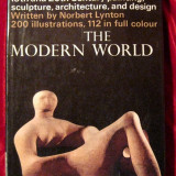 The Modern World : Landmarks of the World's Art by Norbert Lynton, Alta editura