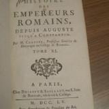 1771  - Istoria Imp. Roman -  Claudius II Gothicus - Aurelian - in fr. - T. XI, Alta editura