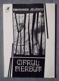 Smaranda Jelescu - Cifrul pierdut (cu dedicație către Angela Similea)