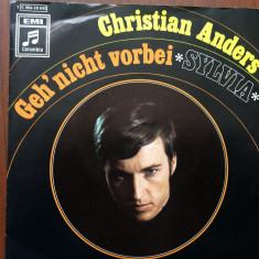 Christian anders geh nicht vorbei sylvia single disc vinyl Muzica Pop Columbia usoara, VINIL